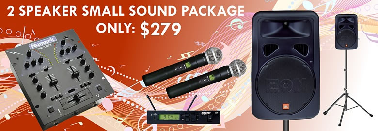 2 Speaker Small Sound Package only $279