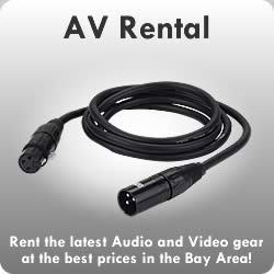 AV Rental : Rent the latest Audio and Video gear at the best prices in the Bay Area!