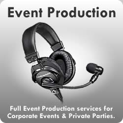 Event Production : Full Event Production services for Corporate Events & Private Parties.
