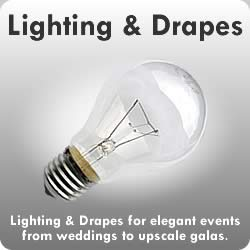 Lighting & Drapes: Lighting & Drapes for elegant events from weddings to upscale galas.